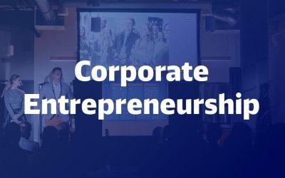 Corporate Entrepreneurship – Unternehmer*in im Unternehmen werden