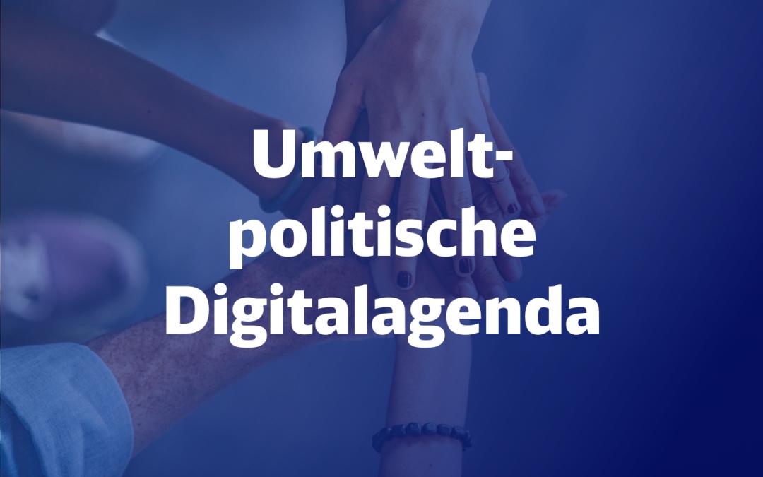 umweltpolitische Digitalagenda
