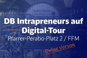 DB Intrapreneurs auf Digital-Tour -Pfarrer-Perabo-Platz